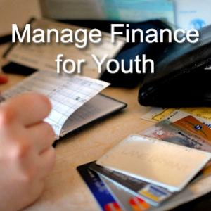 Essential Steps to Manage Finance for Youth