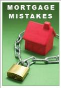 Mortgage - 5 Terrible mistakes you should be aware of