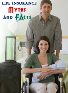 Life insurance: 7 Myths and facts
