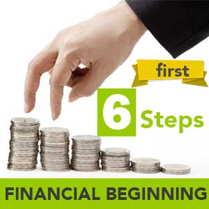 Money management - 6 Financial steps for beginner to live by