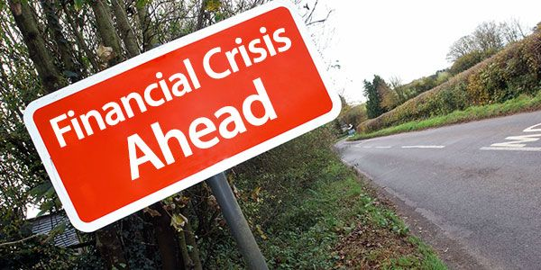 11 Signs you are near a financial crisis: How to know and what to do